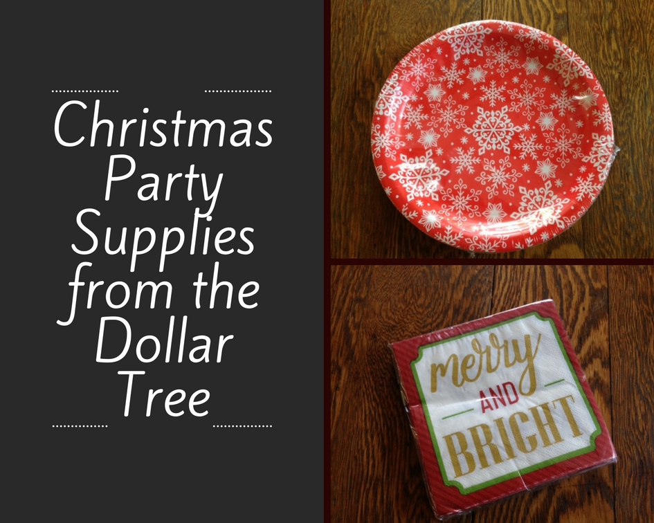 ChristmasParty Supplies from the Dollar Tree